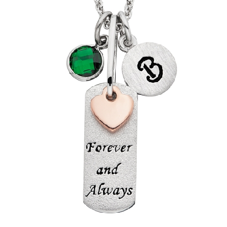 sterling silver pendant; rectangular tag engraved   forever and always   with separate rose gold plated heart overlay; on adjustable length cable chain. Shown with optional birthstone and initial charms.
